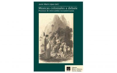 """Publicación """"Músicas coloniales a debate"""". ICCMU, 2018"""
